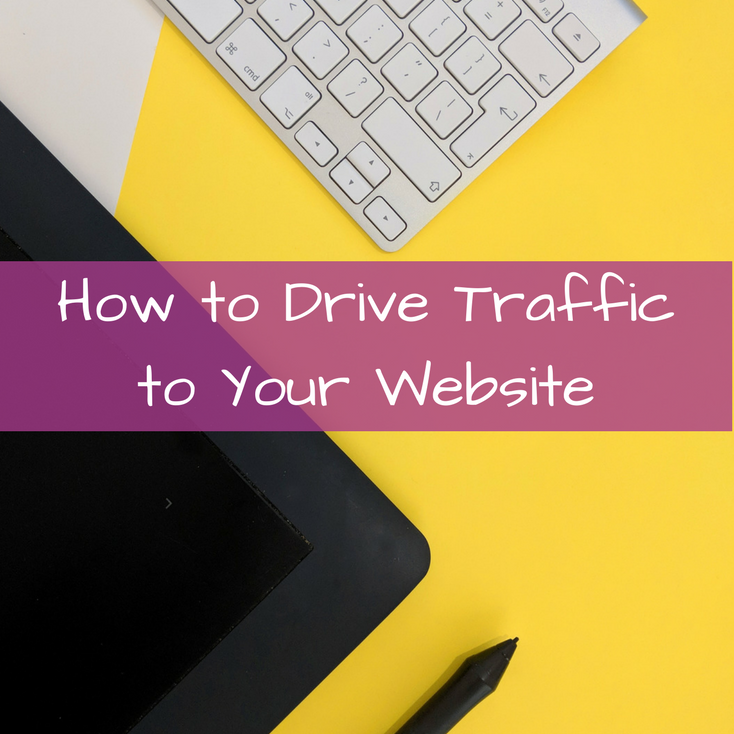 Proven Ways to Drive Traffic to Your Website