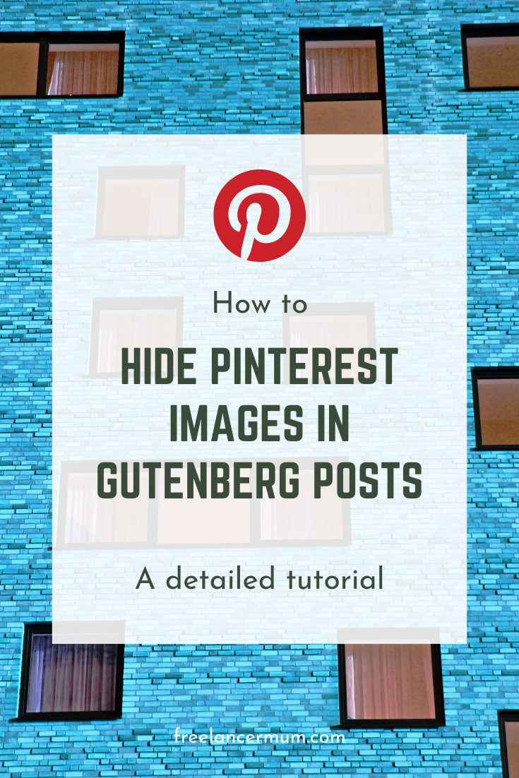 How to Hide Pinterest Images in Your WordPress Gutenberg Posts